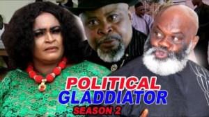 Political Gladiator Season 2 - 2019 Nollywood Movie